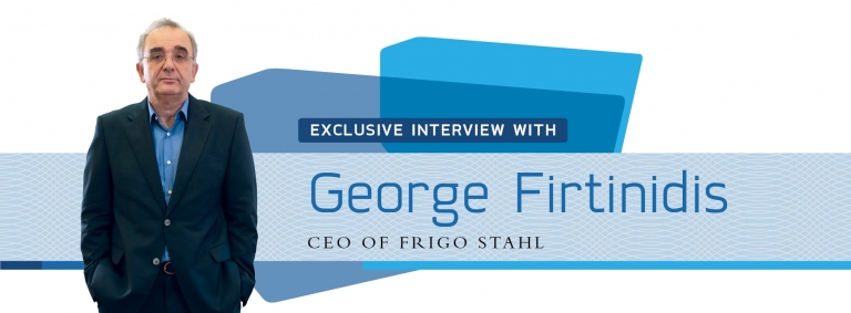 Interview with George Firtinidis,CEO of Greece's FRIGO STAHL