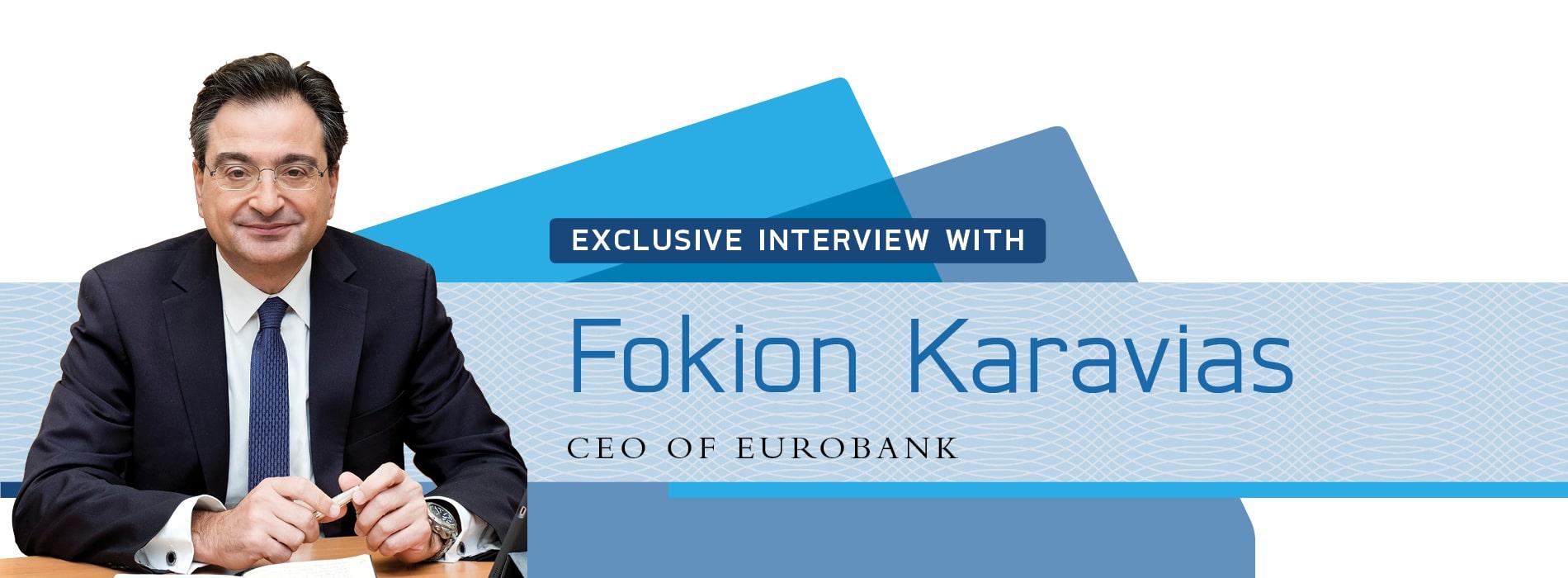 Interview on Greece with Fokion Karavias,CEO of Eurobank