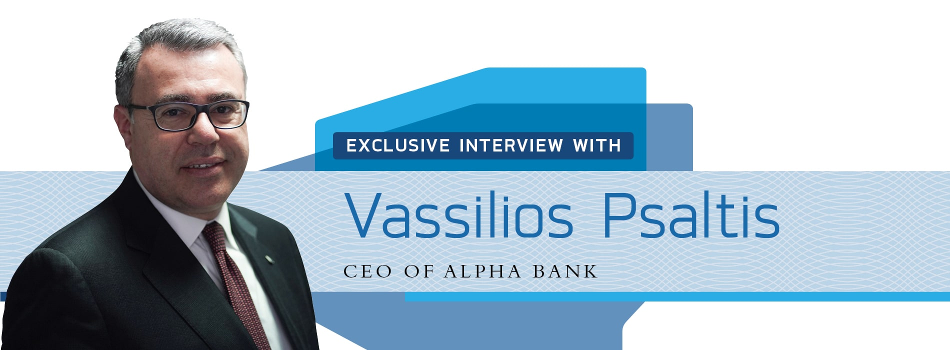 Interview on Greece with Vassilios Psaltis,CEO of Alpha Bank