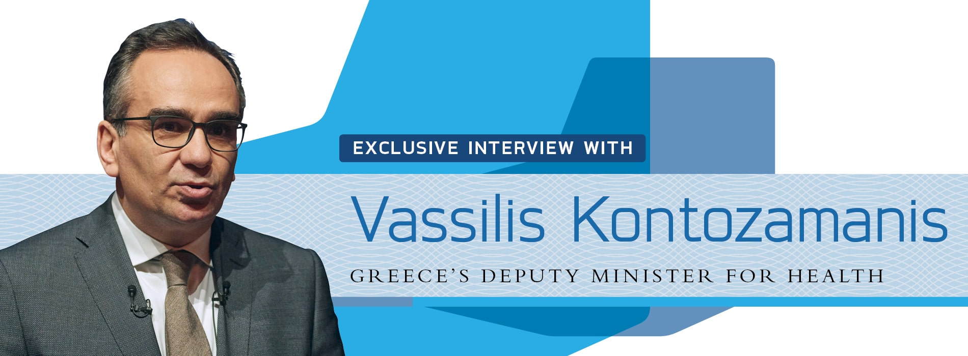 Interview with Vassilis Kontozamanis,Greece's Minister for Health