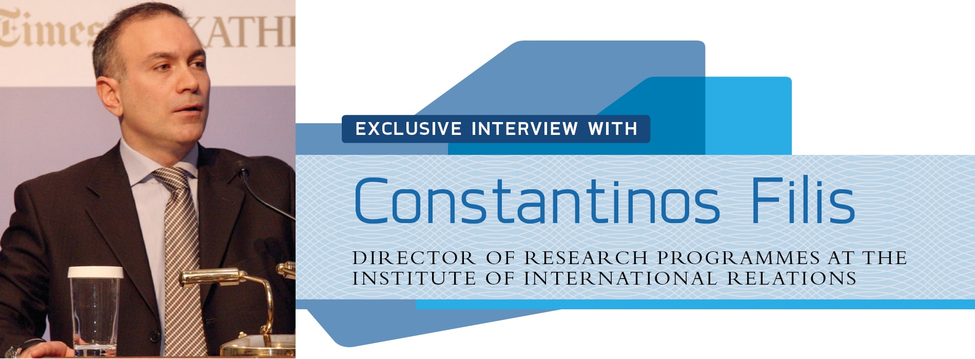 Interview with Constantinos Filis of the Institute of International Relations