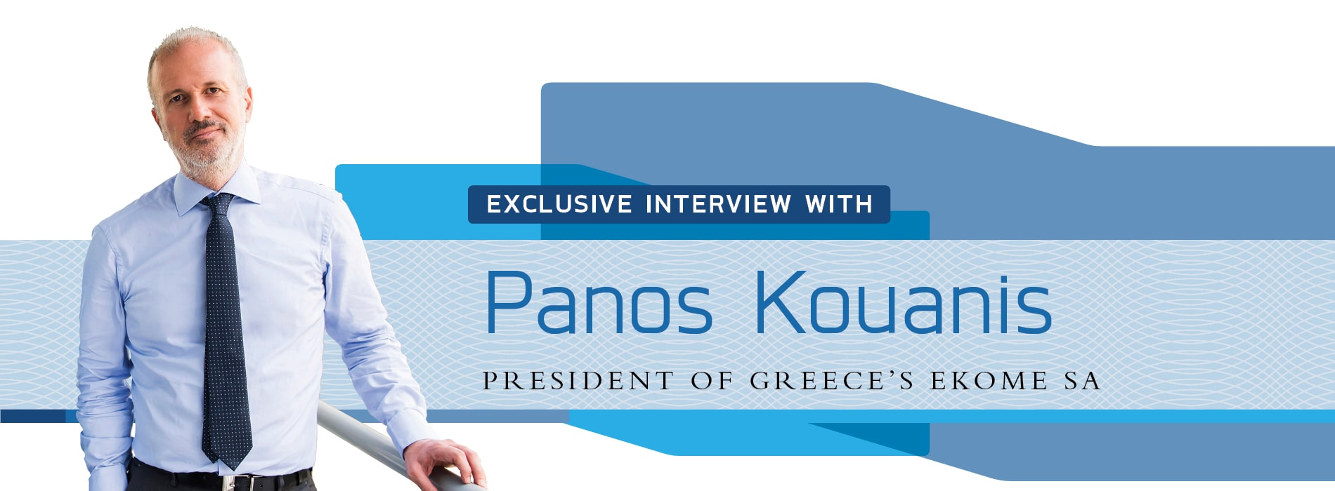 Interview with Panos Kouanis,President of Greece's EKOME SA