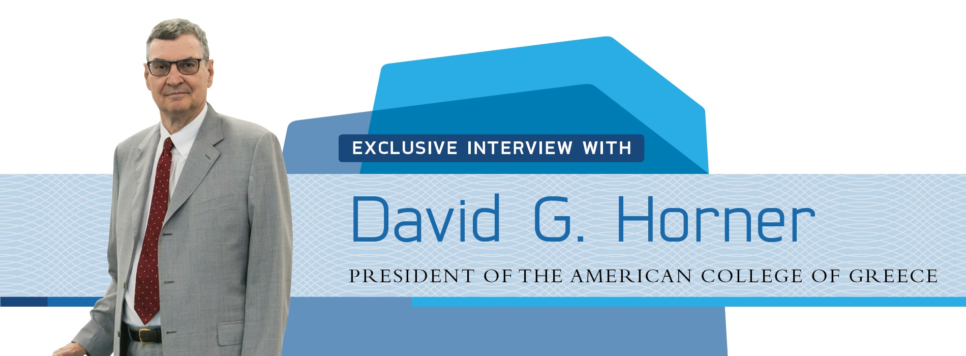 Interview with David G. Horner,President of the American College of Greece