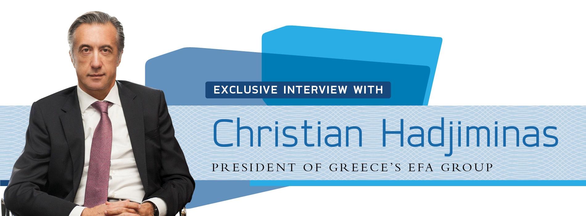 Interview with Christian Hadjiminas,President of Greece's EFA Group
