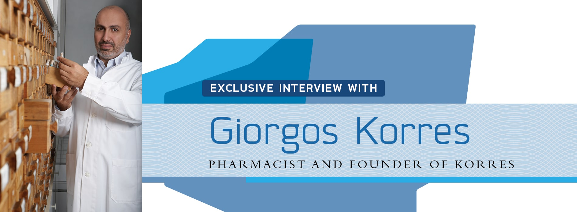 Interview with Giorgos Korres,pharmacist and founder of Greece's KORRES