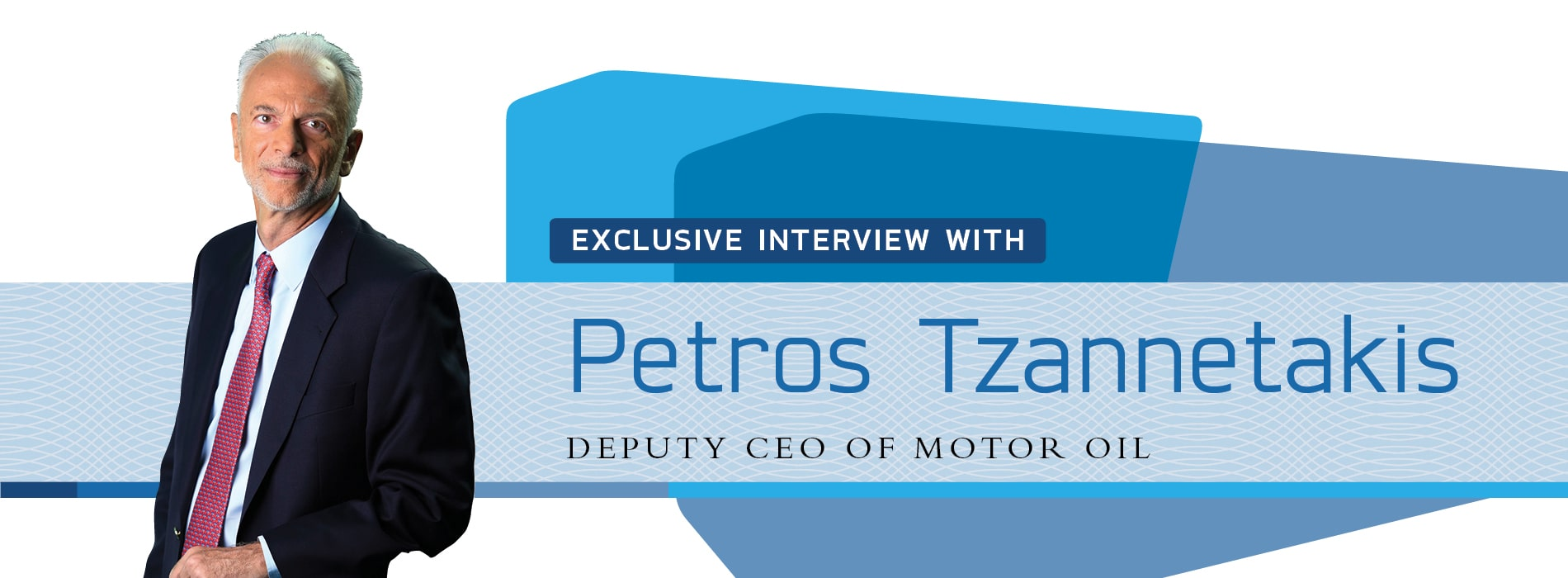Interview with Petros Tzannetakis,Deputy CEO of Greece-based Motor Oil
