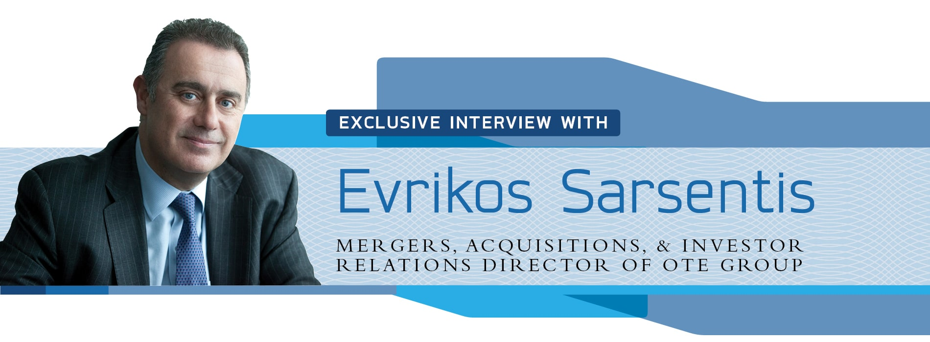 Interview with Evrikos Sarsentis of OTE Group on Greece's ICT