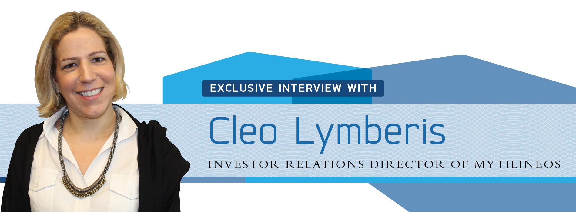Interview on Greece's energy sector with Cleo Lymberis of MYTILINEOS