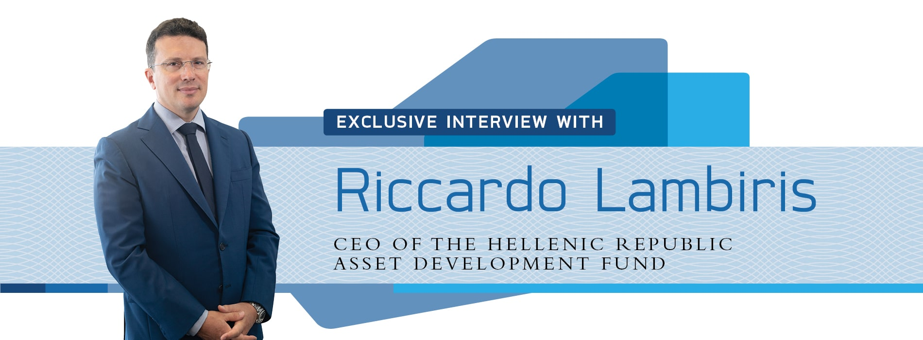 Interview with Riccardo Lambiris,CEO of Greece's HRADF (TAIPED)