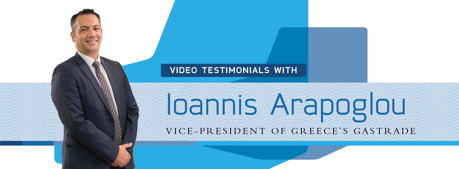 Testimonial Videos: Ioannis Arapoglou, Vice-President of Gastrade