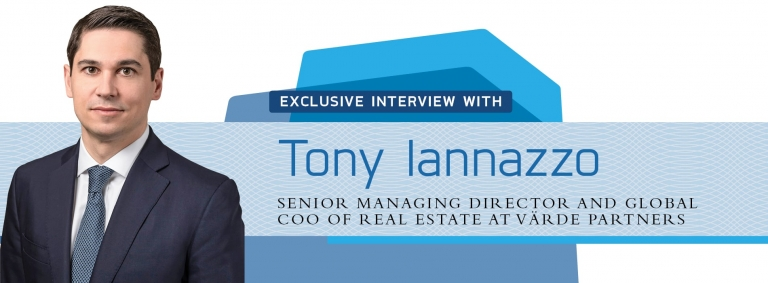 Interview with Tony Iannazzo,Global COO of Real Estate at Värde Partners