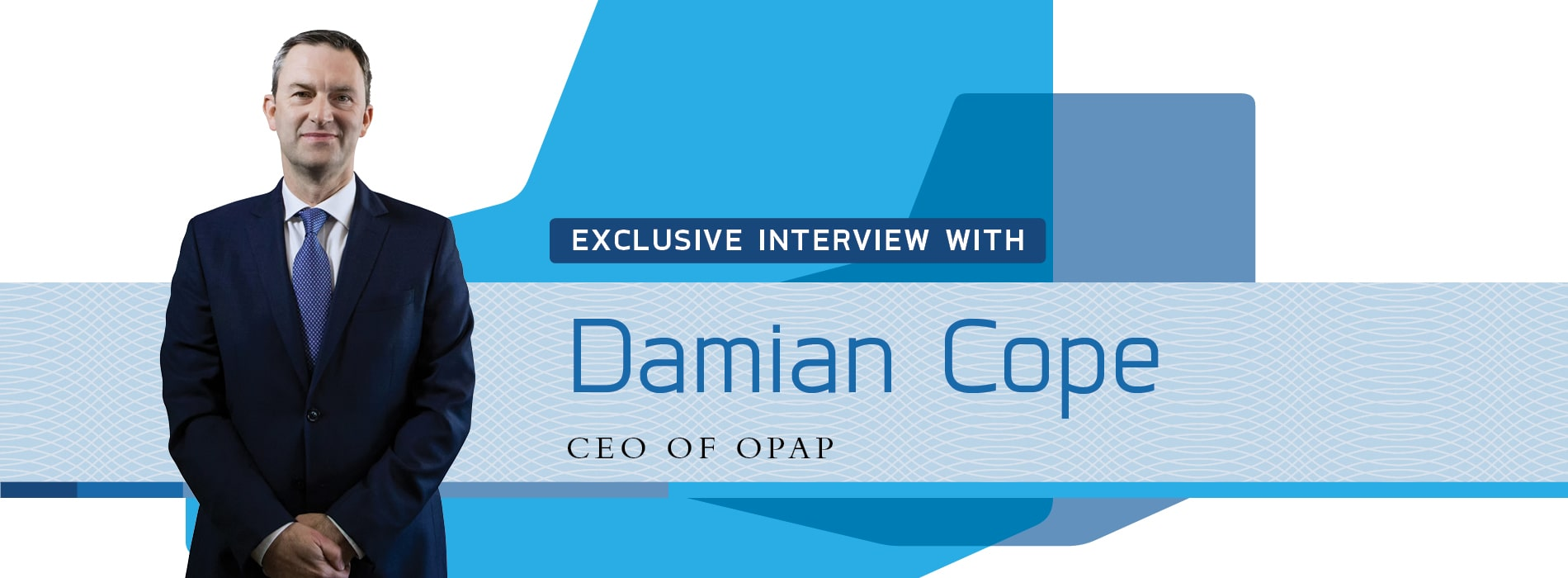 Interview with Damian Cope,CEO of Greece's gaming giant OPAP
